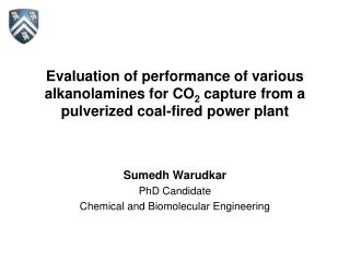 Sumedh Warudkar PhD Candidate Chemical and Biomolecular Engineering