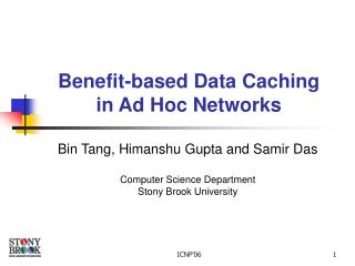 Benefit-based Data Caching in Ad Hoc Networks