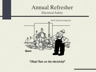 Annual Refresher Electrical Safety