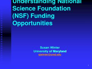 Understanding National Science Foundation (NSF) Funding Opportunities
