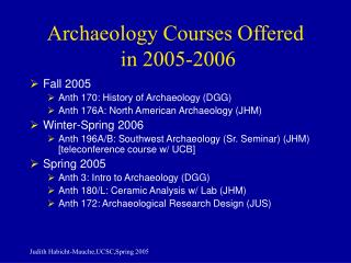 Archaeology Courses Offered  in 2005-2006