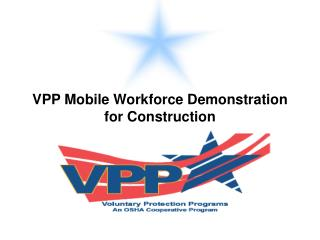 VPP Mobile Workforce Demonstration for Construction