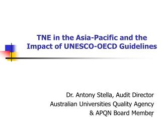 TNE in the Asia-Pacific and the Impact of UNESCO-OECD Guidelines