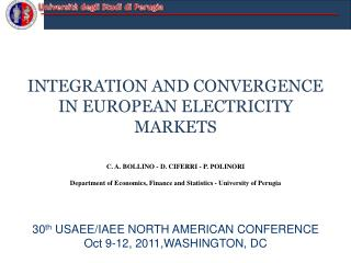 INTEGRATION AND CONVERGENCE IN EUROPEAN ELECTRICITY MARKETS