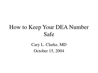 How to Keep Your DEA Number Safe