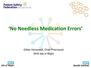 'No Needless Medication Errors'