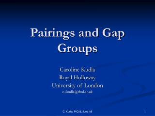 Pairings and Gap Groups