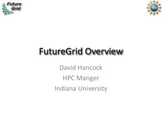 FutureGrid Overview