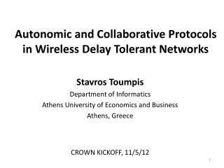 Autonomic and Collaborative Protocols in Wireless Delay Tolerant Networks