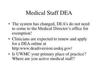 Medical Staff DEA