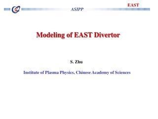 Modeling of EAST Divertor