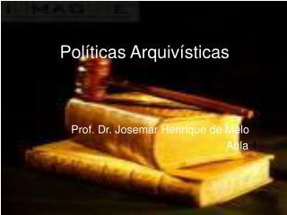 Políticas Arquivísticas
