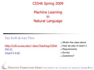 CS546 Spring 2009  Machine Learning  in  Natural Language