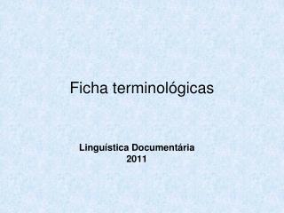 Ficha terminol�gicas