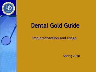 Dental Gold Guide