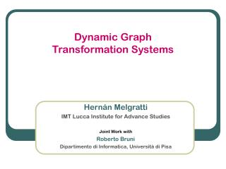 Dynamic Graph  Transformation Systems