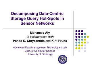 Decomposing Data-Centric Storage Query Hot-Spots in Sensor Networks