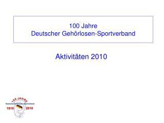 100 Jahre  Deutscher Gehörlosen-Sportverband