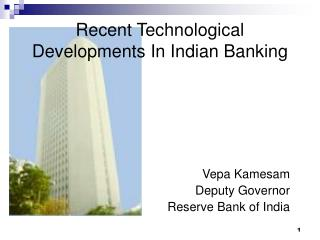 Recent Technological Developments In Indian Banking
