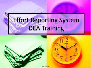Effort Reporting  System DEA Training