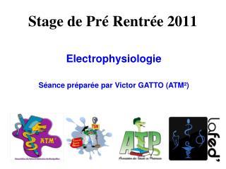 Stage de Pré Rentrée 2011
