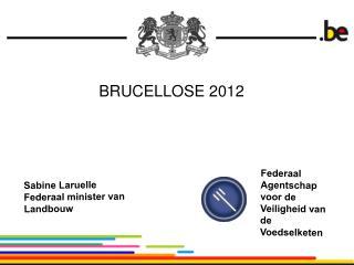 BRUCELLOSE 2012