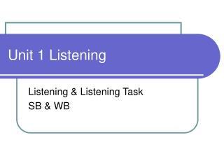 Unit 1 Listening
