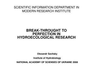 SCIENTIFIC INFORMATION DEPARTMENT IN MODERN RESEARCH INSTITUTE