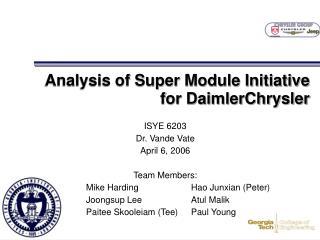 Analysis of Super Module Initiative  for DaimlerChrysler