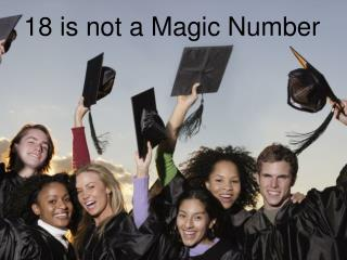 18 is not a Magic Number