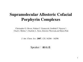Supramolecular Allosteric Cofacial Porphyrin Complexes