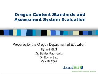 Oregon Content Standards and Assessment System Evaluation