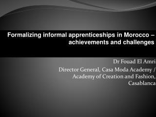 Contribution à la formalisation de  l'apprentissage informel, réalisations et défis