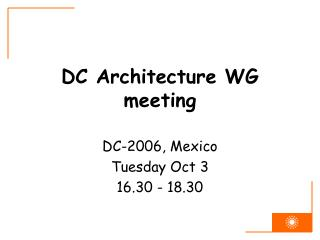 DC Architecture WG meeting