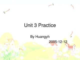 Unit 3 Practice