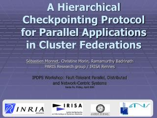 A Hierarchical Checkpointing Protocol for Parallel Applications in Cluster Federations