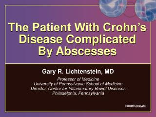 The Patient With Crohn�s Disease Complicated  By Abscesses