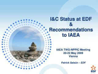 I&C Status at EDF & Recommendations to IAEA