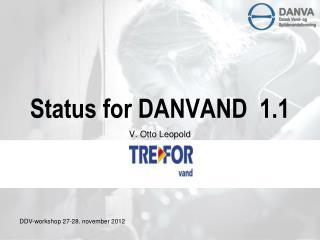 Status for DANVAND  1.1