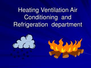 Heating Ventilation Air Conditioning  and Refrigeration  department