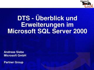 DTS - �berblick und Erweiterungen im Microsoft SQL Server 2000