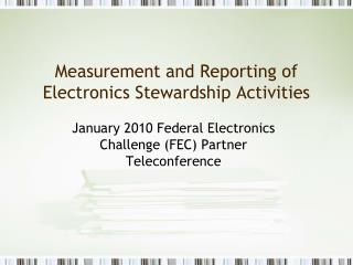 Measurement and Reporting of Electronics Stewardship Activities