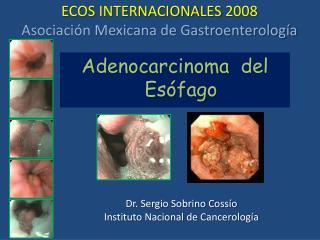 ECOS INTERNACIONALES 2008 Asociación Mexicana de Gastroenterología