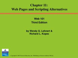 Chapter 11: Web Pages and Scripting Alternatives