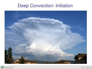 Deep Convection: Initiation