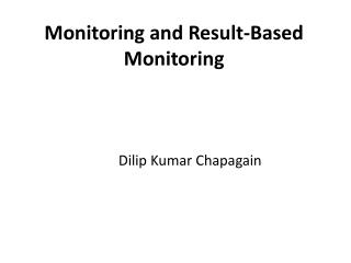 Monitoring and Result-Based Monitoring