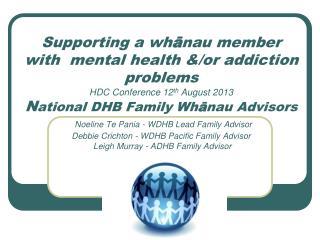 National DHB Family Whānau Advisors