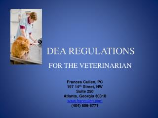 DEA REGULATIONS