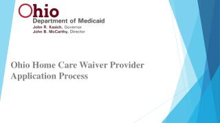 Ohio Home Care Waiver Provider Application Process