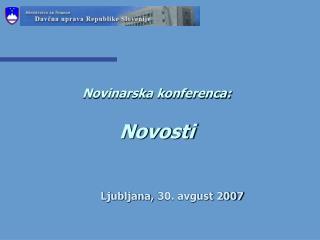 Novinarska konferenca: Novosti